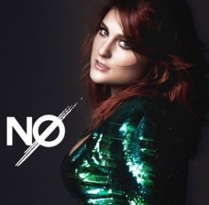 Meghan Trainor follows up her Best New Artists Grammy win with this single, reassuring her female fans that no means no. Following a traditional pop formula, this song keeps in touch with the typical catchy beat and the odd sounds that Trainor has experimented with before.