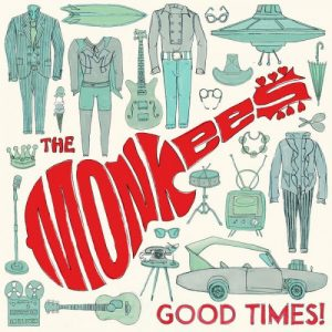 Good Times! The Monkees June 10